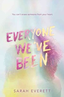 Everyone We've Been by Sarah Everett (9780553538441) - HardCover - Children's Fiction Teenage (11-13)