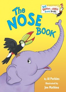 The Nose Book by Al Perkins, Joe Mathieu (9780553538632) - HardCover - Children's Fiction Early Readers (0-4)