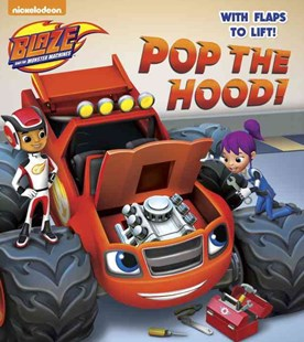 Pop the Hood! (Blaze and the Monster Machines) by Viacom International Inc., Omar Hechtenkopf (9780553538939) - HardCover - Children's Fiction Intermediate (5-7)