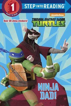 Ninja Dad! (Teenage Mutant Ninja Turtles)