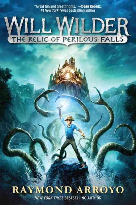 Will Wilder: The Relic Of Perilous Falls