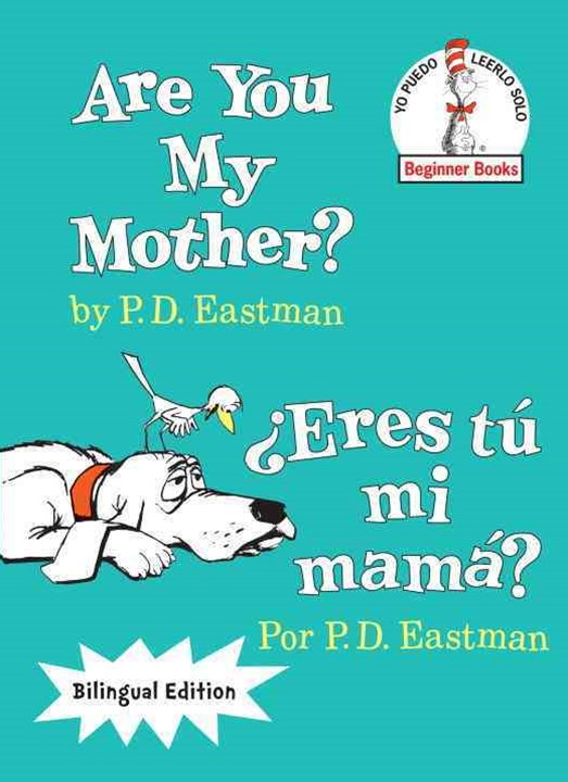 Are You My Mother?/-+Eres T+¦ Mi Mam+í?