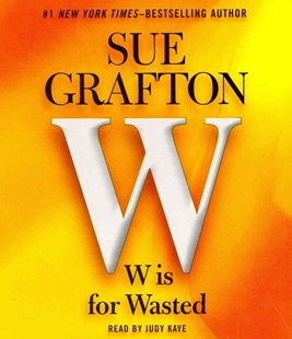 W Is for Wasted - Crime Mystery & Thriller