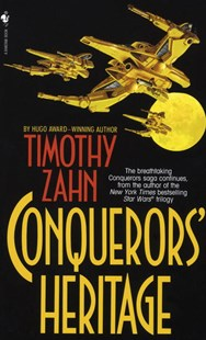Conquerors' Heritage by Timothy Zahn (9780553567724) - PaperBack - Modern & Contemporary Fiction General Fiction