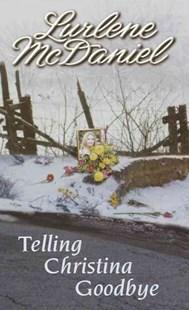 Telling Christina Goodbye by McDaniel, Lurlene, Lurlene McDaniel (9780553570878) - PaperBack - Children's Fiction Teenage (11-13)