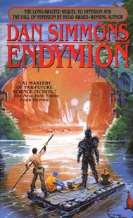 Endymion by Dan Simmons (9780553572940) - PaperBack - Fantasy