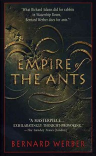 Empire of the Ants by Bernard Werber, Margaret Rocques (9780553573527) - PaperBack - Fantasy