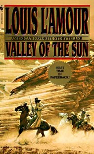 Valley Of The Sun by Louis L'amour (9780553574449) - PaperBack - Adventure Fiction Modern