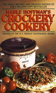 Crockery Cookery by Mable Hoffman (9780553576511) - PaperBack - Cooking Cooking Reference