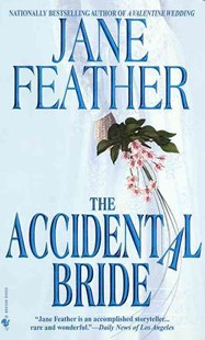 The Accidental Bride by Jane Feather (9780553578966) - PaperBack - Modern & Contemporary Fiction General Fiction