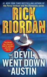 The Devil Went down to Austin by Rick Riordan, Rick Riordan (9780553579949) - PaperBack - Crime Mystery & Thriller