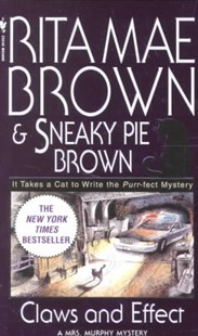 Claws and Effect by Rita Mae Brown, Rita Mae Brown, Itoko Maeno, Sneaky Pie Brown (9780553580907) - PaperBack - Crime Mystery & Thriller