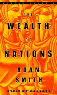 Wealth of Nations by Adam Smith, Adam Smith, Alan Krueger, Adam Smith, Alan B. Krueger (9780553585971) - PaperBack - Biographies Business