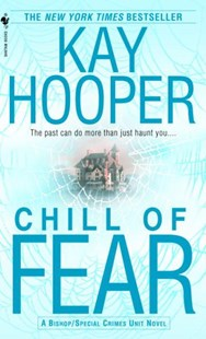 Chill Of Fear by Kay Hooper (9780553585995) - PaperBack - Crime Mystery & Thriller