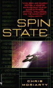 Spin State by Chris Moriarty (9780553586244) - PaperBack - Science Fiction