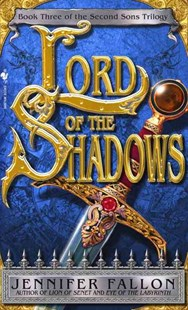 Lord of the Shadows by Jennifer Fallon (9780553586701) - PaperBack - Adventure Fiction Modern