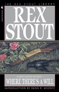 Where There's a Will by Rex Stout, Rex Stout (9780553763010) - PaperBack - Crime Mystery & Thriller