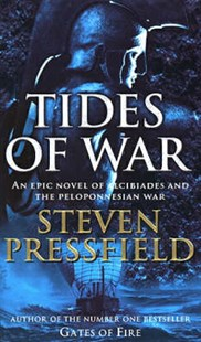 TIDES OF WAR by Steven Pressfield (9780553813326) - PaperBack - Adventure Fiction Historical