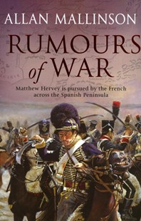 Rumours Of War by Allan Mallinson (9780553813524) - PaperBack - Adventure Fiction Historical