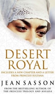 Desert Royal by Jean Sasson (9780553816945) - PaperBack - Biographies General Biographies