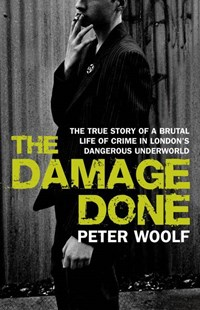 The Damage Done by Peter Woolf (9780553819335) - PaperBack - Manga