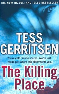 The Killing Place by Tess Gerritsen (9780553820515) - PaperBack - Crime Mystery & Thriller