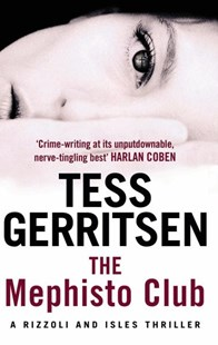 The Mephisto Club by Tess Gerritsen (9780553824537) - PaperBack - Crime Mystery & Thriller