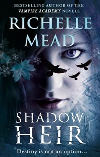 Shadow Heir (Dark Swan 4) by Richelle Mead (9780553826098) - PaperBack - Fantasy