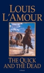 (ebook) Quick and the Dead - Adventure Fiction Western