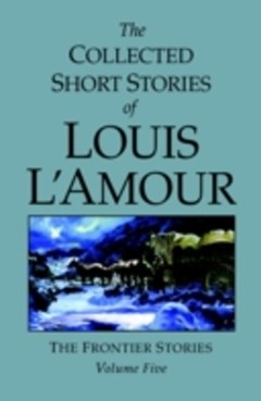 Collected Short Stories of Louis L
