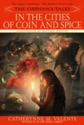 Orphan's Tales: In the Cities of Coin and Spice