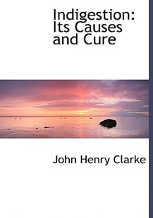 Indigestion by John Henry Clarke (9780554483542) - HardCover - History