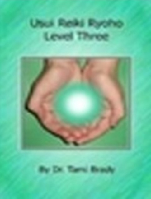 (ebook) Usui Reiki Ryoho- Level Three