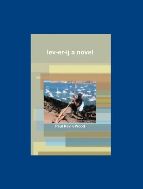 lev-er-ij  a novel