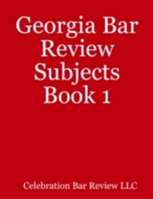 (ebook) Georgia Bar Review Subjects Book 1