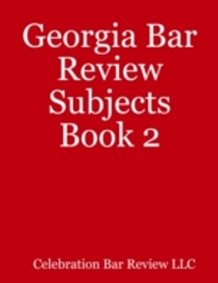 (ebook) Georgia Bar Review Subjects Book 2