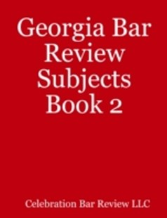 (ebook) Georgia Bar Review Subjects Book 2 - Reference Law