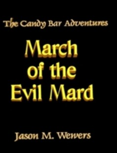 (ebook) Candy Bar Adventures: March of the Evil Mard - Children's Fiction