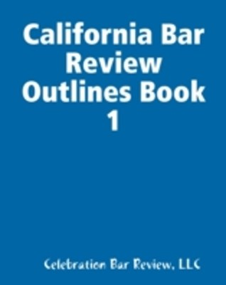 (ebook) California Bar Review Outlines Book 1
