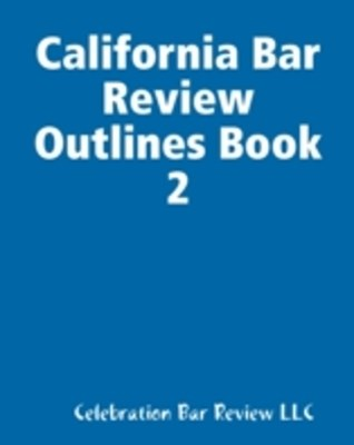(ebook) California Bar Review Outlines Book 2