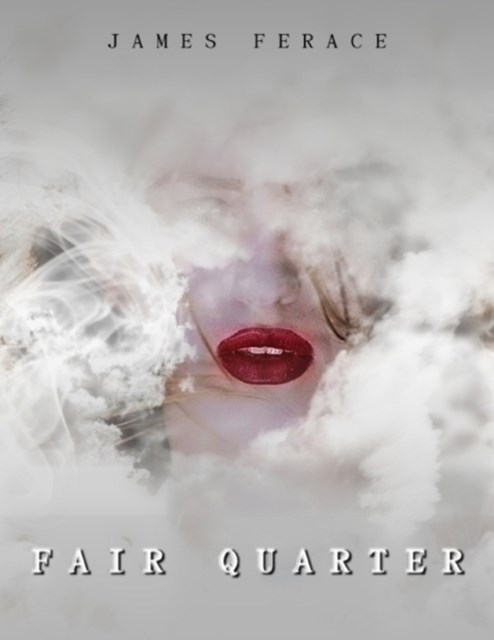 (ebook) &quote;Fair Quarter&quote;