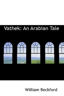 Vathek by William Beckford (9780559026225) - PaperBack - History