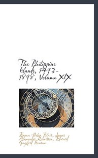 The Philippine Islands, 1493-1898 by Emma Helen Blair (9780559427077) - HardCover - History Asia