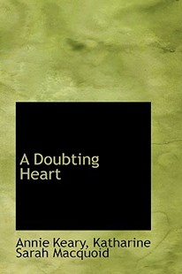 A Doubting Heart by Annie Keary (9780559914065) - PaperBack - History