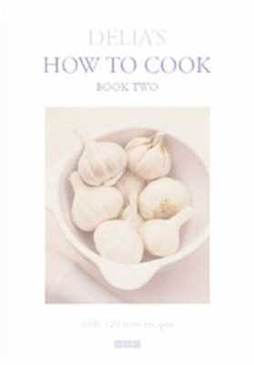 Delia's How To Cook: Two