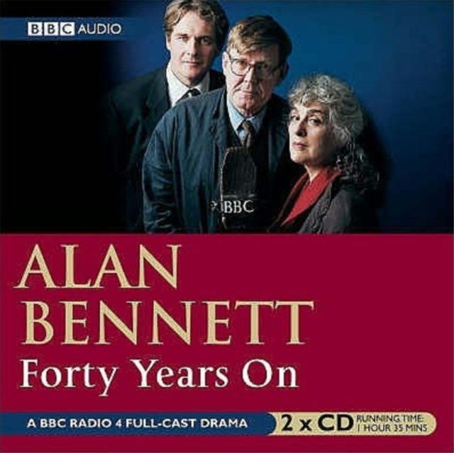 Forty Years on: BBC Radio 4 Full Cast Dramatisation