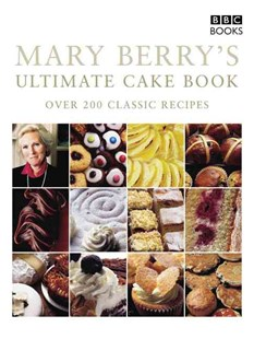 Mary Berry's Ultimate Cake Book (Second Edition) by Mary, Berry, (9780563487517) - PaperBack - Cooking Desserts