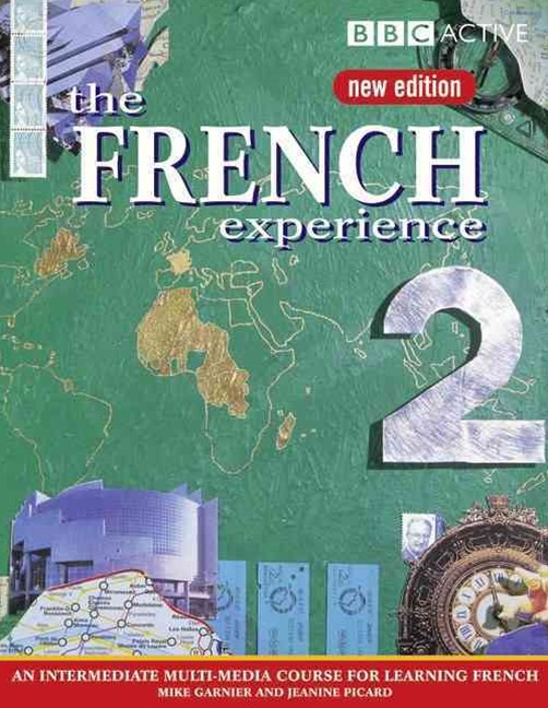 The French Experience 2 Student Book