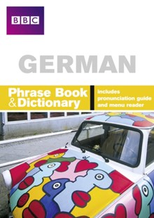 BBC German Phrasebook & Dictionary by Carol Stanley, Phillippa Goodrich (9780563519195) - PaperBack - Language European Languages