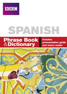 BBC Spanish Phrase Book & Dictionary by Carol Stanley, Phillippa Goodrich (9780563519218) - PaperBack - Language